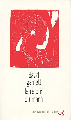 Le retour du marin (9782267013603) by David Garnett