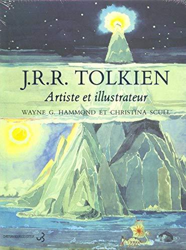 J.R.R. Tolkien: Artiste et illustrateur: Hammond, Wayne G, Scull, Christina