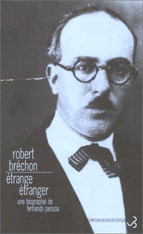 9782267013696: Etrange étranger: une biographie de Fernando Pessoa (French Edition)