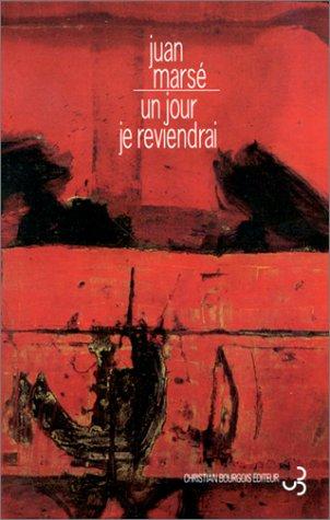 Un jour je reviendrai: Juan Marsé