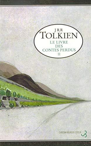 9782267014532: Le Livre des contes perdus, tome 2
