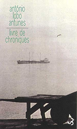 Livre de chroniques (2267015358) by Antunes, António Lobo