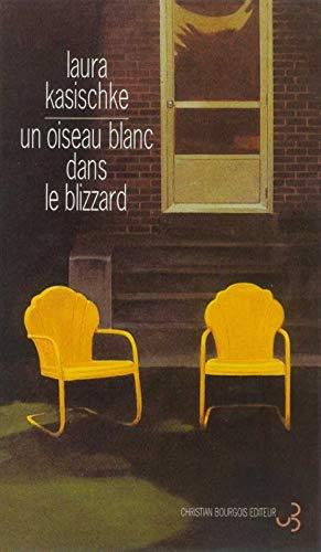 9782267015461: Un oiseau blanc dans le blizzard (French Edition)