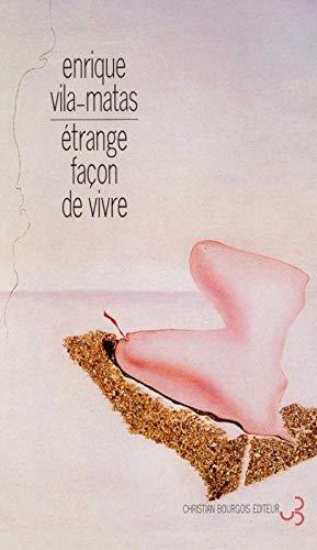 9782267015492: Etrange façon de vivre (French Edition)