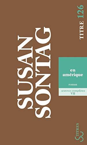 En Amérique: Sontag, Susan