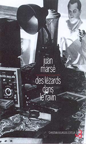 Des lezards dans le ravin (French Edition): Juan Marsé
