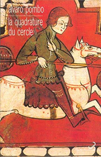 9782267015980: La Quadrature du cercle (French Edition)
