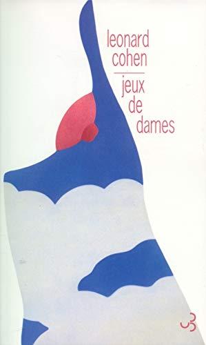 JEUX DE DAMES: COHEN LEONARD