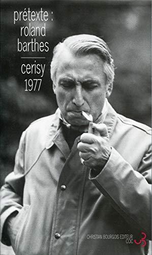 Prétexte : Roland Barthes - Colloque de Cerisy-la-Salle: Centre Culturel International de ...