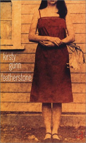 Featherstone (French Edition): Gunn, Kirsty, Neuhoff,