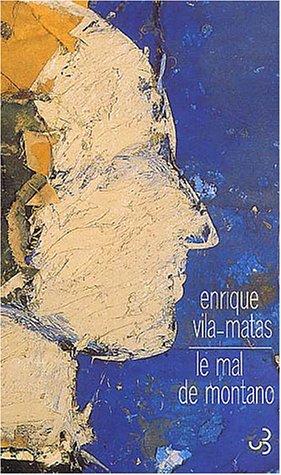 Le mal de Montano (French Edition): Enrique Vila-Matas