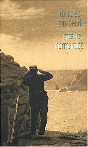 Moeurs normandes (French Edition): Françoise Zonabend