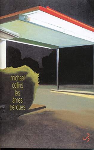 Les âmes perdues (French Edition): Michael Collins