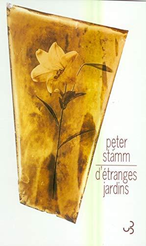 ETRANGES JARDINS -D-: STAMM PETER