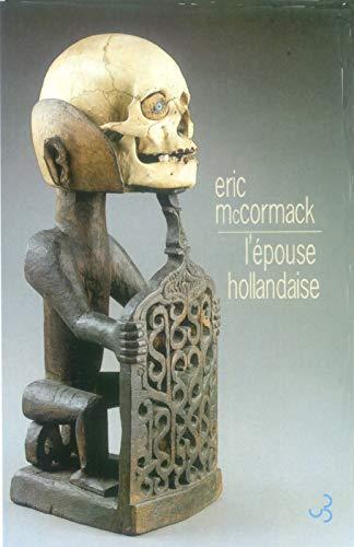 L'épouse hollandaise: Eric McCormack