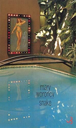 Snake (French Edition): Mary Woronov
