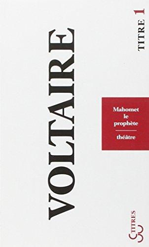MAHOMET LE PROPHÈTE: VOLTAIRE