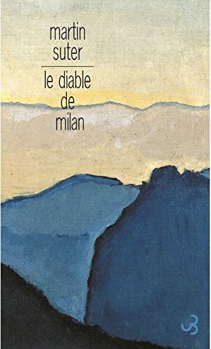 Le diable de Milan (French Edition): Martin Suter