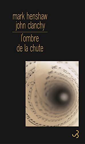 9782267019544: L'ombre de la chute (French Edition)