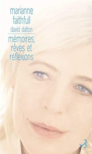 mémoires, rêves et réflexions: Marianne Faithfull