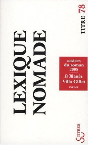 9782267019858: Lexique nomade : Assises du roman 2008