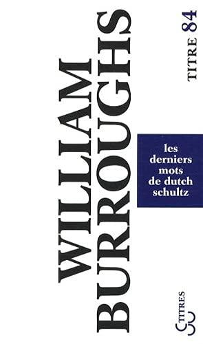 9782267019896: Les derniers mots de Dutch Schultz
