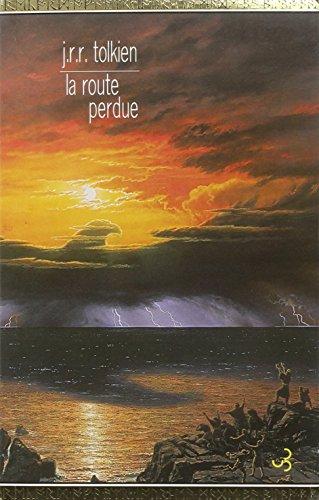 9782267020007: La Route Perdue