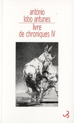 Livre de chroniques : Tome 4 (French edition): António Lobo Antunes