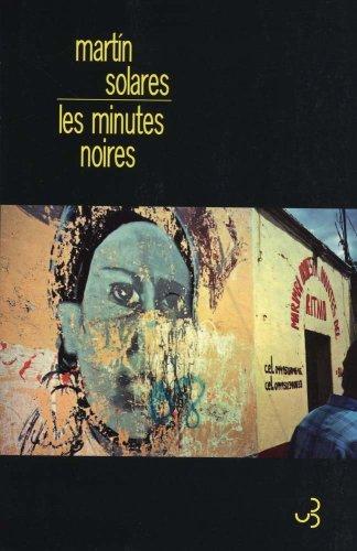 MINUTES NOIRES (LES): SOLARES MARTIN