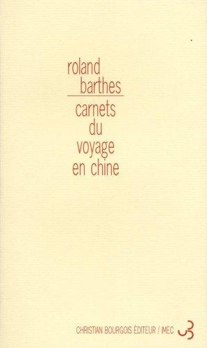 CARNETS DU VOYAGE EN CHINE: BARTHES ROLAND
