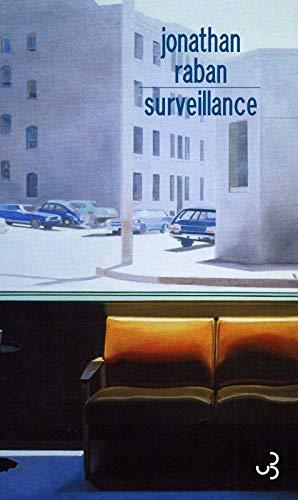 Surveillance (French Edition): Jonathan Raban