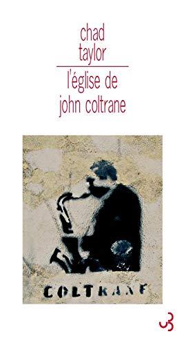 l'église de John Coltrane: Chad Taylor