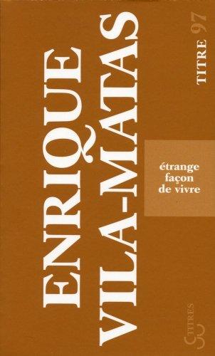 9782267020427: Etrange façon de vivre (French Edition)