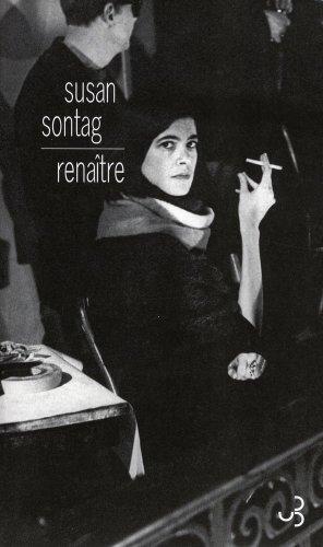 Renaître (French Edition): Susan Sontag