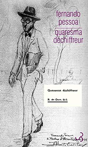 QUARESMA DECHIFFREUR: PESSOA FERNANDO