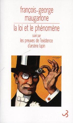 LOI ET LE PHÉNOMÈNE (LA): MAUGARLONE FRAN�OIS-GEORGE
