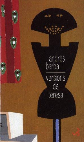 VERSIONS DE TERESA: BARBA ANDRÉS
