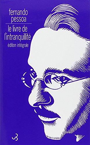 livre de l'intranquillite (le) ned (LITTERATURE ETRANGERE) (9782267021776) by Pessoa, Fernando