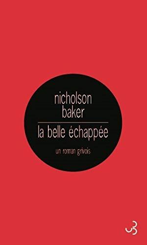 la belle échappée: Baker Nicholson