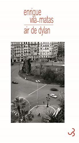 AIR DE DYLAN: VILA-MATAS ENRIQUE