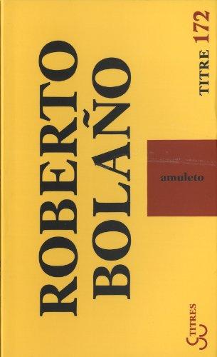 AMULETO: BOLANO ROBERTO