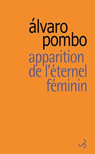 APPARITION DE L'ÉTERNEL FÉMININ: POMBO ALVARO