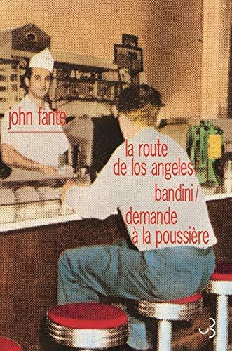 JOHN FANTE : ROMANS T.01: FANTE JOHN