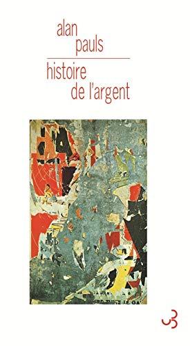 HISTOIRE DE L'ARGENT: PAULS ALAN