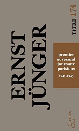 PREMIER ET SECOND JOURNAUX PARISIENS: JUNGER ERNST
