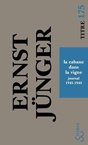 9782267026115: La cabane dans la vigne : Journal 1945-1948