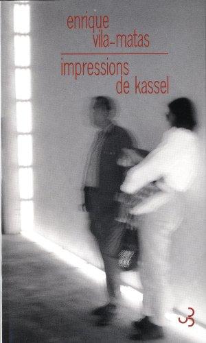 IMPRESSIONS DE KASSEL: VILA-MATAS ENRIQUE