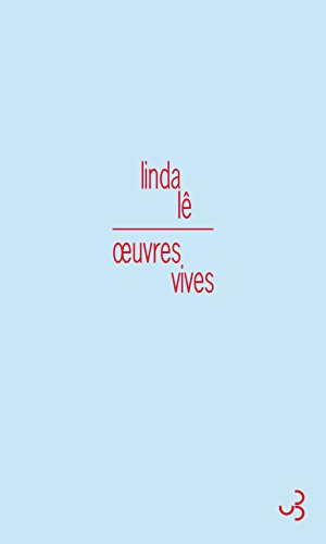 OEUVRES VIVES: L� LINDA