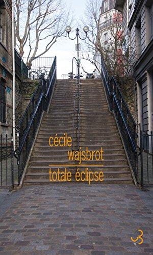 TOTALE ÉCLIPSE: WAJSBROT C�CILE