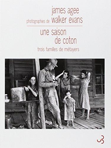 une saison de coton - trois familles: Agee, James -